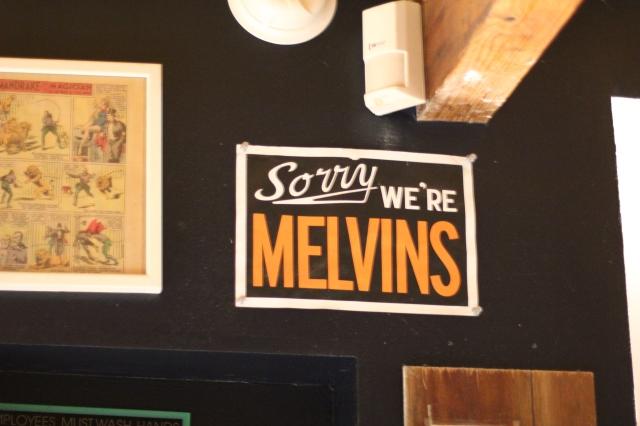 sorry we're melvins
